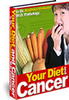 Your Diet and Cancer