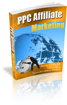 Product picture PPC Affiliate Marketing and learn how to become a successful